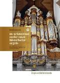 Bekijk details van De aristocraat onder onze historische orgels