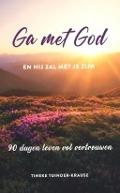 Bekijk details van Ga met God en hij zal met je zijn