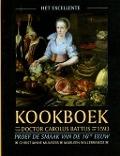 Bekijk details van Het excellente kookboek van doctor Carolus Battus uit 1593