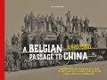 Bekijk details van A Belgian passage to China (1870-1920)