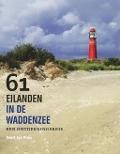 Bekijk details van 61 eilanden in de Waddenzee