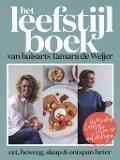Bekijk details van Het leefstijlboek van huisarts Tamara de Weijer