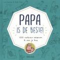 Bekijk details van Papa is de beste!