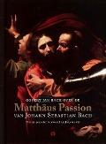 Bekijk details van Govert Jan Bach over de Matthäus Passion van Johann Sebastian Bach