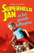 Bekijk details van Superheld Jan en het geniale kattenplan