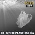 Bekijk details van De grote plasticshow