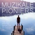 Bekijk details van Muzikale pioniers en hun aanjagers