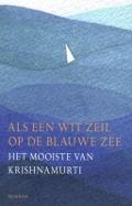 Bekijk details van Als een wit zeil op de blauwe zee