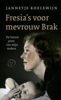 Bekijk details van Fresia's voor mevrouw Brak