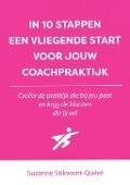 Bekijk details van In 10 stappen een vliegende start voor jouw coachpraktijk