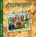 Bekijk details van Lang geleden in Apeldoorn