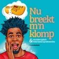 Nu breekt m'n klomp & 40 andere typische Nederlandse spreekwoorden