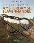 Bekijk details van Geschiedenis van de Amsterdamse slavenhandel
