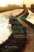 Bekijk details van Wandelingen langs de rivier van de tijd