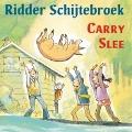 Bekijk details van Ridder Schijtebroek