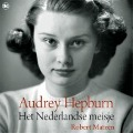 Bekijk details van Audrey Hepburn - Het Nederlandse meisje