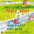 Bekijk details van Elvis Watt, een koffer met geld
