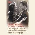 Bekijk details van Het vergeten verhaal van een onwankelbare liefde in oorlogstijd