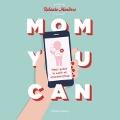 Bekijk details van Mom You Can