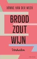Bekijk details van Brood, zout, wijn