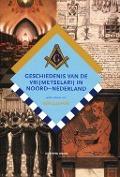 Bekijk details van Geschiedenis van de vrijmetselarij in Noord-Nederland