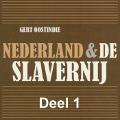 Bekijk details van Nederland & de slavernij - deel 1