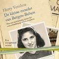 Bekijk details van De kleine moeder van Bergen-Belsen