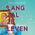 Bekijk details van Lang zal ze leven