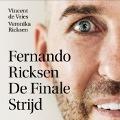 Bekijk details van Fernando Ricksen - De Finale Strijd
