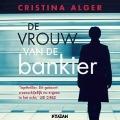 Bekijk details van De vrouw van de bankier