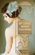 Bekijk details van Uit liefde, meneer Tuschinski