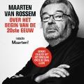 Bekijk details van Maarten van Rossem over het begin van de twintigste eeuw