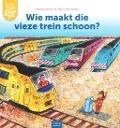 Bekijk details van Wie maakt die vieze trein schoon?