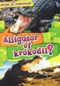 Bekijk details van Alligator of krokodil?