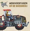 Bekijk details van Werkvoertuigen op de boerderij