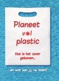Bekijk details van Planeet vol plastic