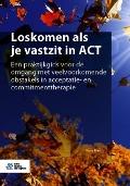 Bekijk details van Loskomen als je vastzit in ACT