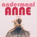 Bekijk details van Andermaal Anne