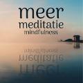 Bekijk details van Meer meditatie - Mindfulness
