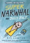 Bekijk details van Super Narwhal and Jelly Jolt