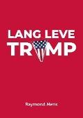Bekijk details van Lang leve Trump