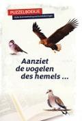 Bekijk details van Aanziet de vogelen des hemels...