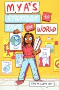 Bekijk details van Mya's strategy to save the world