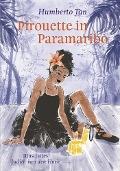 Bekijk details van Pirouette in Paramaribo