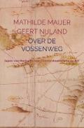 Bekijk details van Over de Vossenweg