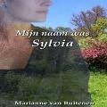 Bekijk details van Mijn naam was Sylvia