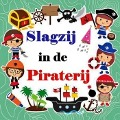Bekijk details van Slagzij in de piraterij