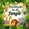 Bekijk details van Avontuur in de jungle