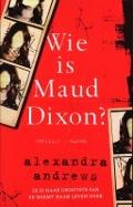 Bekijk details van Wie is Maud Dixon?