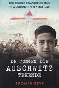 Bekijk details van De jongen die Auschwitz tekende